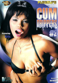 Cum Drippers 2