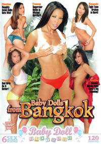 Baby Dolls From Bangkok