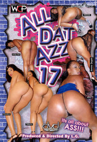 All Dat Azz 17