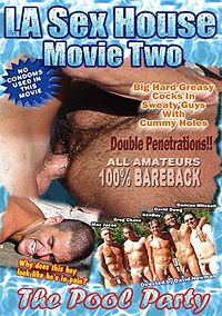LA Sex House 2- The Pool Party.jpg